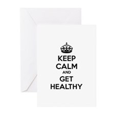 Keep calm and get healthy Greeting Cards (Pk of 10