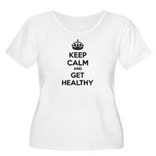 Keep calm and get healthy T-Shirt