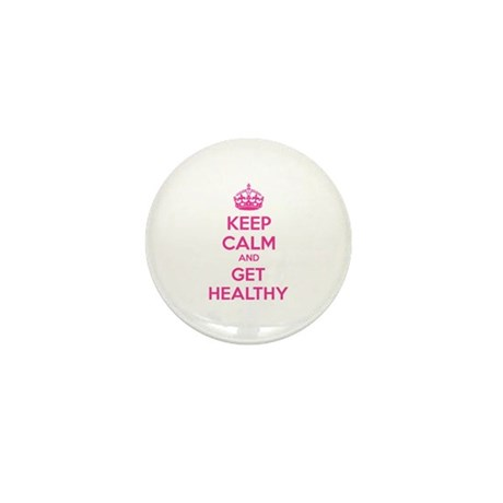 Keep calm and get healthy Mini Button (10 pack)