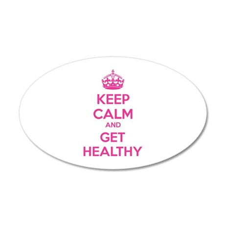 Keep calm and get healthy 38.5 x 24.5 Oval Wall Pe