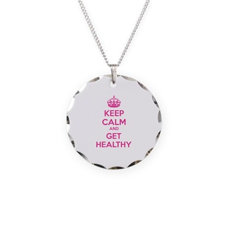 Keep calm and get healthy Necklace Circle Charm