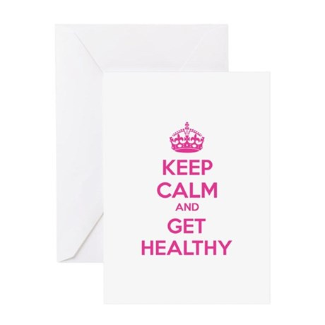 Keep calm and get healthy Greeting Card