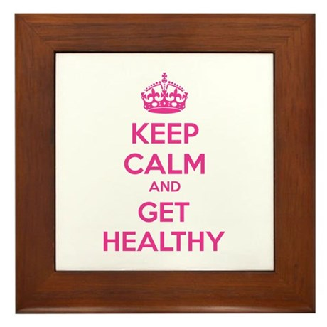 Keep calm and get healthy Framed Tile