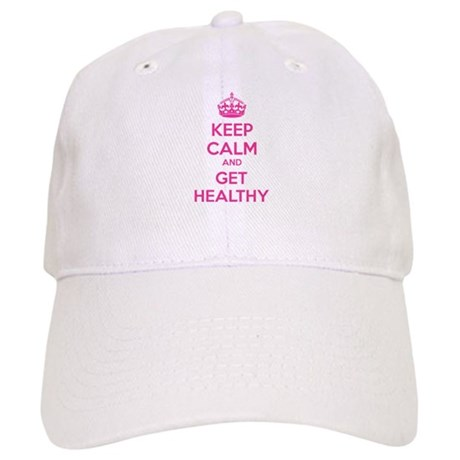 Keep calm and get healthy Cap