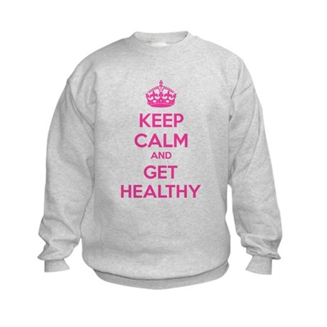 Keep calm and get healthy Kids Sweatshirt