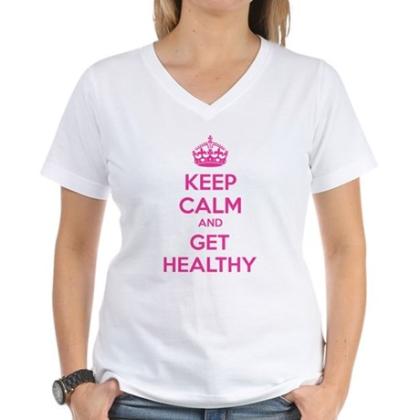 Keep calm and get healthy Women's V-Neck T-Shirt