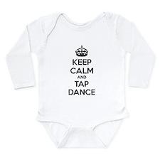 Keep calm and tap dance Long Sleeve Infant Bodysui