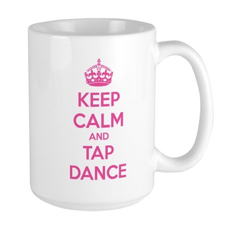 Keep calm and tap dance Large Mug