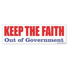 Keep Faith Out of Govt Bumper Sticker