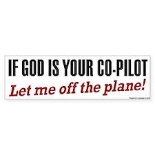 Let Me Off the Plane Bumper Bumper Sticker