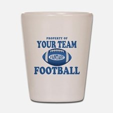 Property of Fantasy Your Team Blue Shot Glass