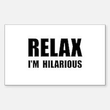 Relax Hilarious Sticker (Rectangle 10 pk)