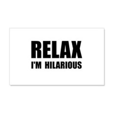 Relax Hilarious Wall Decal