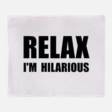 Relax Hilarious Throw Blanket