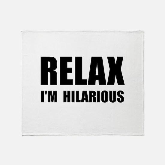 Relax Hilarious Throw Blanket