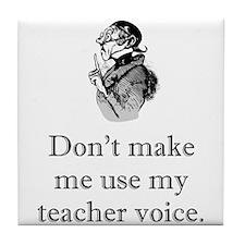 Teacher Voice Tile Coaster