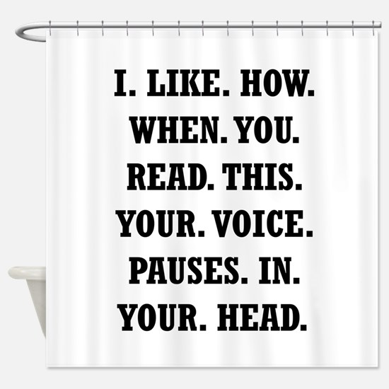 Voice Pause Shower Curtain