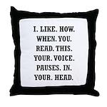 Voice Pause Throw Pillow