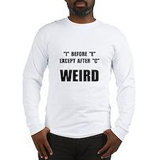 Weird Spelling Long Sleeve T-Shirt