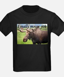 I really moose you T