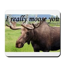 I really moose you Mousepad