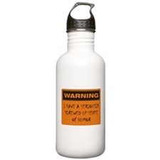 Seriously Screwed Up Sense Of Humor Water Bottle