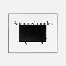 Attempted Murder Picture Frame