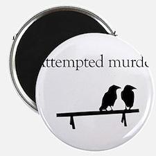 "Attempted Murder 2.25"" Magnet (10 pack)"