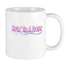 Livin On A Prayer Mug