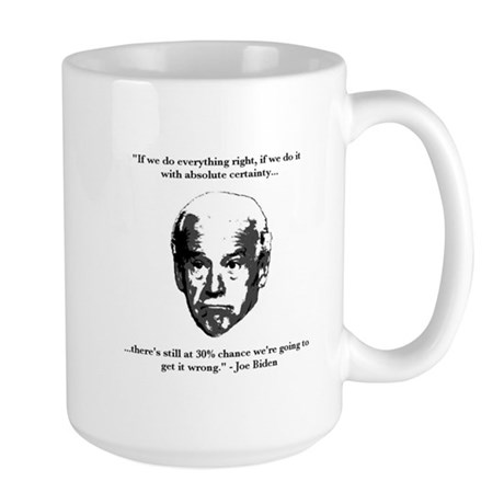Joe Biden: 30% Chance Quote Large Mug