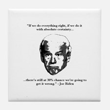 Joe Biden: 30% Chance Quote Tile Coaster