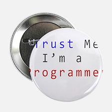 "Trust Me. I'm a Programmer 2.25"" Button"