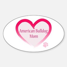 American Bulldog Mom Pink Heart Sticker (Oval)