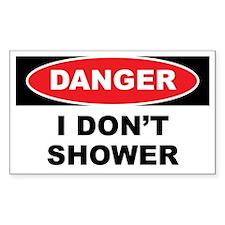 Danger - I Don't Shower Decal