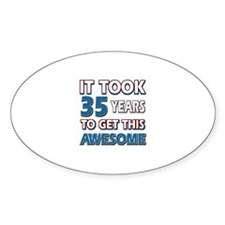 35 Year Old birthday gift ideas Decal