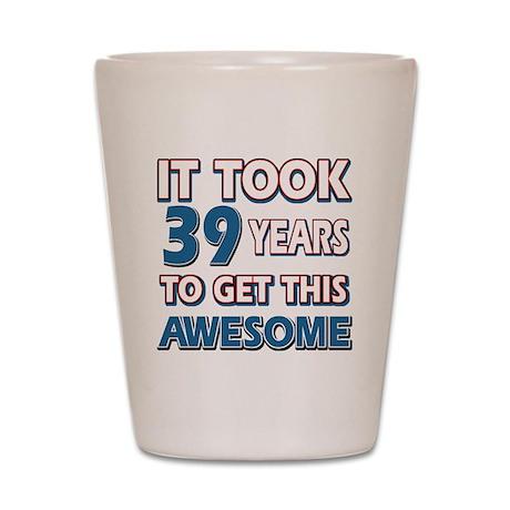 39 Birthday Shot Glasses Buy Personalized 39 Birthday Shot