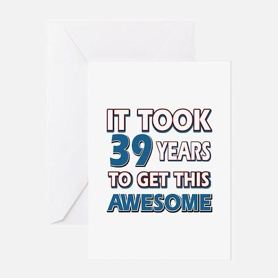39 Year Old birthday gift ideas Greeting Card