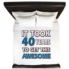 40 Year Old birthday gift ideas King Duvet
