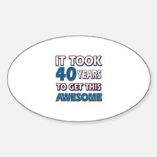40 Year Old birthday gift ideas Decal