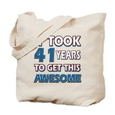 41 Year Old birthday gift ideas Tote Bag