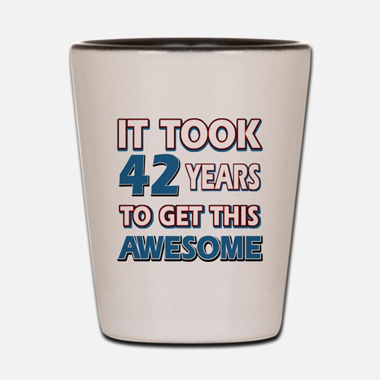 42 Year Old birthday gift ideas Shot Glass