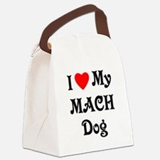 I Love My MACH Dog Canvas Lunch Bag