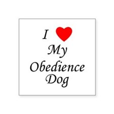 I Love My Obedience Dog Square Sticker 3&Quot; X 3