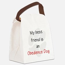 My Best Friend is an Obedience Do Canvas Lunch Bag