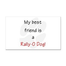 My Best Friend Is A Rally-O D Rectangle Car Magnet