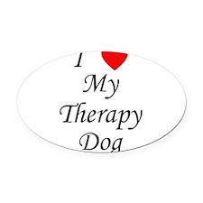 lovemytherapydog.png Oval Car Magnet