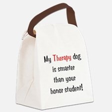 My Therapy is smarter.... Canvas Lunch Bag