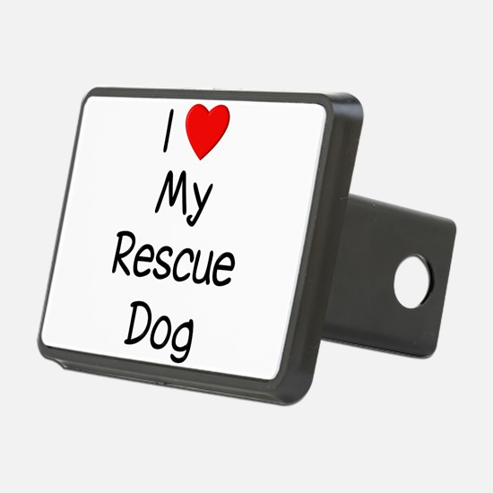 lovemyrescuedog.png Hitch Cover