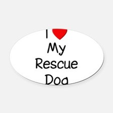 lovemyrescuedog.png Oval Car Magnet