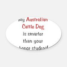 smarteracdog10.png Oval Car Magnet